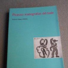 Libros de segunda mano - PICASSO, ICONOGRAFIAS DEL BAILE - 104960487
