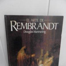 Libros de segunda mano: EL ARTE DE REMBRANDT POR DOUGLAS MANNERING, EDICIONES POLIGRAFA S.A. Lote 105083911