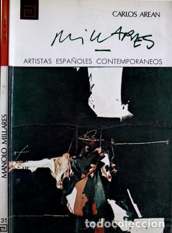AREÁN, CARLOS. MANUEL MILLARES (1926-1972). 1972. (Libros de Segunda Mano - Bellas artes, ocio y coleccionismo - Pintura)