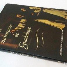 Libros de segunda mano: 1990 - JESÚS MIGUEL PALOMERO - LOS ZURBARANES DE GUADALUPE. Lote 105802743
