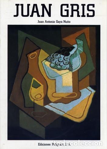 GAYA NUÑO, JUAN ANTONIO. JUAN GRIS [1887-1927]. 1985. (Libros de Segunda Mano - Bellas artes, ocio y coleccionismo - Pintura)