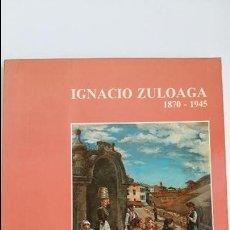 Libros de segunda mano: IGNACIO DE ZULOAGA 1870 - 1945. W. Lote 106039483