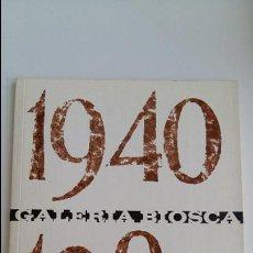 Libros de segunda mano: GALERIA BIOSCA 1940-1980 D DEREGOYOS. 1980. W . Lote 106040859