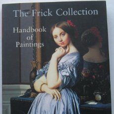 Libros de segunda mano: CATÁLOGO PINTURA: THE FRICK COLLECTION - HANDBOOK OF PAINTINGS 2004. Lote 106558495