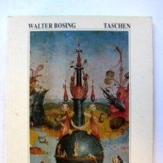 Libri di seconda mano: HIERONYMUS BOSCH (EL BOSCO). WALTER BOSING. ED. TASCHEN 1987. ILUSTRADO. 93 PAGS.. Lote 106928003