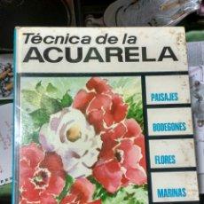 Libros de segunda mano: TÉCNICA DE LA ACUARELA. PAISAJES, BODEGONES, FLORES, MARINAS... Lote 107007422