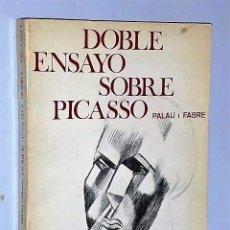 Libros de segunda mano: DOBLE ENSAYO SOBRE PICASSO. Lote 107318167