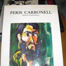 Libros de segunda mano: PERIS CARBONELL. Lote 107719575