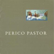 Libros de segunda mano: PERICO PASTOR -SALA PARÉS 1996-. Lote 107853107