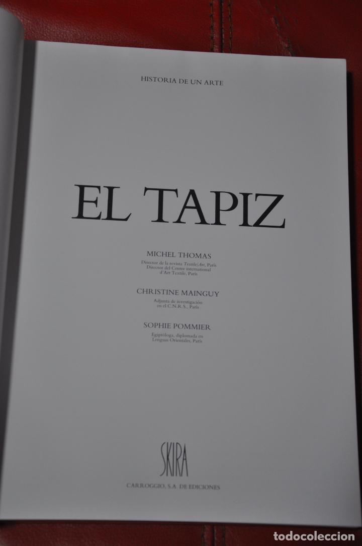 Libros de segunda mano: HISTORIA DE UN ARTE EL TAPIZ , SKIRA 1985 - Foto 4 - 108335463