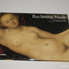 Libros de segunda mano: RECLINIG NUDE. Lote 108437079