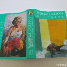 Libros de segunda mano: ANTÓN PULIDO NOVOA (DIR.),. ARTISTAS GALLEGOS. PINTORES. REALISMOS - ABSTRACCIONES. RM85297. . Lote 108687727