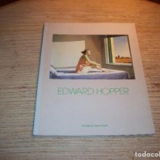 Libros de segunda mano: EDWARD HOPPER . FUNDACIÓN JUAN MARCH 1989. Lote 108775431