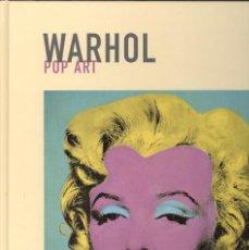 Libros de segunda mano: ANDY WARHOL. POP ART. ED. POLÍGRAFA 2006. TAPA DURA. EN CATALÀ. Lote 108942779