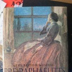 Libros de segunda mano: THE BRITISH MUSEUM - PRE-RAPHAELITES - BETHAN STEVENS -REFM3E1. Lote 109204067
