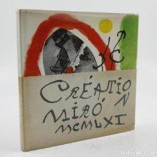 Libros de segunda mano: CRÉATION MIRÓ, 1961, EDITORIAL RM. 21X21,5CM. Lote 109346295