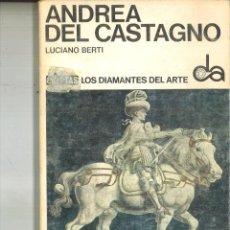 Libros de segunda mano: ANDREA DEL CASTAGNO. LUCIANO BERTI. Lote 109378819