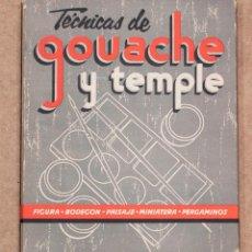 Libros de segunda mano: TECNICAS DE GOUACHE Y TEMPLE. LEDA.. Lote 109425863