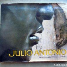 Libros de segunda mano: JULIO ANTONIO. 1889-1919 MUSEO DE ARTE MODERNO. TARRAGONA. . Lote 109546579