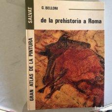 Libros de segunda mano: DE LA PREHISTORIA A ROMA. Lote 109573884
