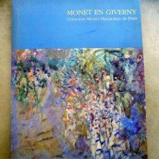 Libros de segunda mano: MONET EN GIVERNY. COLECCION MUSEO MARMOTTAN DE PARIS. 1991. FUNDACION JUAN MARCH W. Lote 109759155