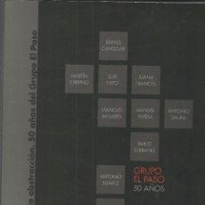 Libros de segunda mano: GRUPO EL PASO, 50 AÑOS. Lote 277138668
