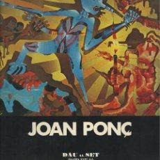 Libros de segunda mano: JOAN PONÇ -DAU AL SET GALERIA D'ART 1976-. Lote 110712767