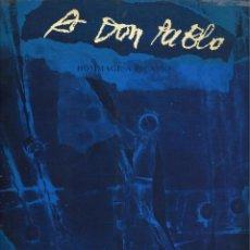 Libros de segunda mano: A DON PABLO. HOMMAGE A PICASSO, 13 PINTURAS & COLLAGES DE ANTONI CLAVÉ -GALERIE REGARDS 1985-. Lote 110717183