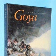 Libros de segunda mano: GOYA. EL CAPRICHO Y LA INVENCIÓN. CUADROS DE GABINETE, BOCETOS Y MINIATURAS.. Lote 185759321
