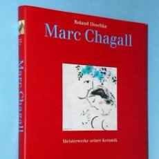 Libros de segunda mano: MARC CHAGAL. MEISTERWERKEW SEINER KERAMIK. Lote 111067267