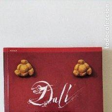 Libros de segunda mano: SALVADOR DALI EL TRIANGLE DE L´EMPORDÁ-2004 TOTALMENT ILUSTRAT- 260 FOTOGRAFIAS A TOT COLOR.-CATALA.. Lote 111541647