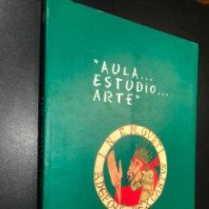 Libros de segunda mano: AULA... ESTUDIO ARTE. CL ANIVERSARIO. INSTITUTO ALFONSO II EL CASTO DE OVIEDO. Lote 111567871
