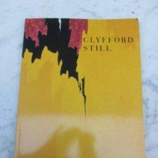 Libros de segunda mano: CLYFFORD STILL 1904 1980 . Lote 111637311