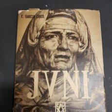 Libros de segunda mano: JUAN DE JUNI - GARCÍA CHICO, ESTEBAN - TDK205. Lote 111926387
