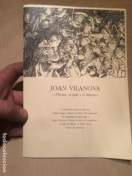 ANTIGUO PEQUEÑO LIBRO DEL PINTOR DIBUJANTE JOAN VILANOVA L'HOME EL PAIS I EL DIBUIX MANRESA AÑOS 70 (Libros de Segunda Mano - Bellas artes, ocio y coleccionismo - Pintura)