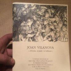 Libros de segunda mano: ANTIGUO PEQUEÑO LIBRO DEL PINTOR DIBUJANTE JOAN VILANOVA L'HOME EL PAIS I EL DIBUIX MANRESA AÑOS 70 . Lote 111931275