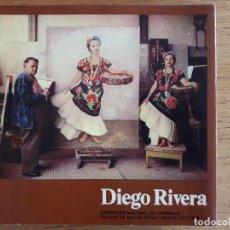 Libros de segunda mano: DIEGO RIVERA EXPOSICION NACIONAL DE HOMENAJE PALACIO DE BELLAS ARTES 1977-78. Lote 111963659