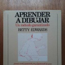 Libros de segunda mano: APRENDER A DIBUJAR, UN METODO GARANTIZADO, BETTY EDWARS, HERMANN BLUME, 1985. Lote 111966839