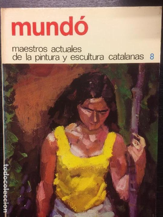 MUNDO, MAESTROS ACTUALES DE LA PINTURA Y ESCULTURA CATALANAS (Libros de Segunda Mano - Bellas artes, ocio y coleccionismo - Pintura)