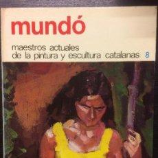 Libros de segunda mano: MUNDO, MAESTROS ACTUALES DE LA PINTURA Y ESCULTURA CATALANAS. Lote 112040003