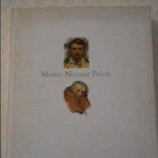 Libros de segunda mano: MUSEO NICANOR PIÑOLE. FUNDACION MUNICIPAL DE CULTURA. AYUNTAMIENTO DE GIJON, 1991. TAPA DURA CON SOB. Lote 112100743
