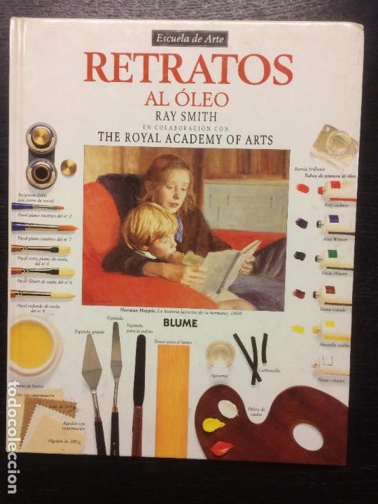 RETRATOS AL OLEO, RAY SMITH (Libros de Segunda Mano - Bellas artes, ocio y coleccionismo - Pintura)