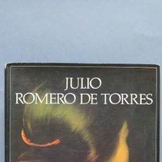Libros de segunda mano: JULIO ROMERO DE TORRES. ED. LABOR. Lote 112532891