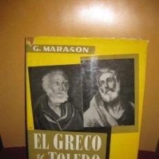 Libros de segunda mano: EL GRECO Y TOLEDO. GREGORIO MARAÑON. ESPASA-CALPE 1963. Lote 112535547