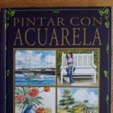 Libros de segunda mano: PINTAR CON ACUARELA / DIRECCIÓN ISABEL LÓPEZ / EDI. TIKAL. Lote 112688795