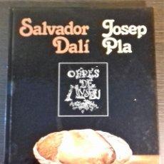 Libros de segunda mano: SALVADOR DALI. JOSEP PLA. OBRES DE MUSEO. 1981. Lote 112725563
