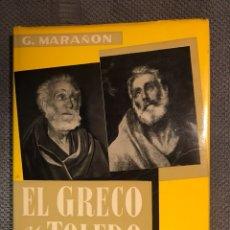Libros de segunda mano: EL GRECO Y TOLEDO, POR G. MARAÑON (A.1973). Lote 112749018