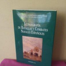 Libros de segunda mano: F. GONZALEZ DE CANALES Y F. DE LA GUARDIA - ICONOGRAFIA DE BATALLAS Y COMBATES NAVALES ESPAÑOLES. Lote 112932683