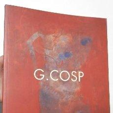 Libros de segunda mano: G. COSP - ARNAU PUIG, XAVIER RUBERT DE VENTÓS. Lote 113090607
