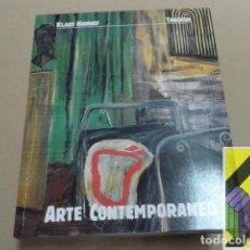 Libros de segunda mano - HONNEF, Klaus: Arte contemporáneo (Trad:Carmen Sánchez Rodríguez) - 113149647